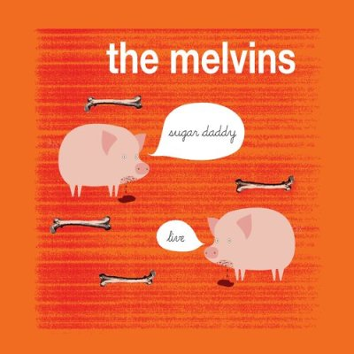Melvins-Sugar-Daddy-Live Collective Review - Melvins - Sugar Daddy Live (Ipecac)