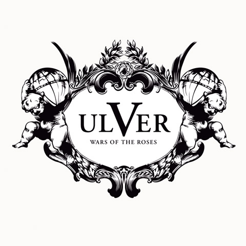 Ulver-Wars New/Upcoming Releases - Ulver - Wars Of The Roses (Jester / Kscope)