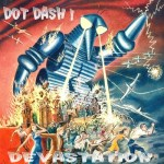 Dot-Dash-Retired-At-45 Bandcamp Picks - Screamfeeder, The Party Of Helicopters, Dot Dash!