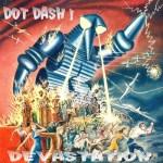 Dot Dash – Retired At 45