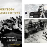 Reading Room – Mark Yarm – Everybody Loves Our Town (Three Rivers Press, 2012)