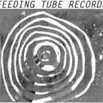 Feeding-Tube-Records Listomania - Boston/Mass Record Labels