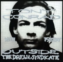 Tony-Conrad-Outside-the-Dream-Syndicate-300x294 And Otherness - Episodes 1 Through 4