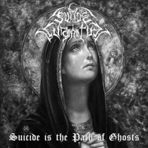 Suicide Wraith – Suicide is the Path of Ghosts