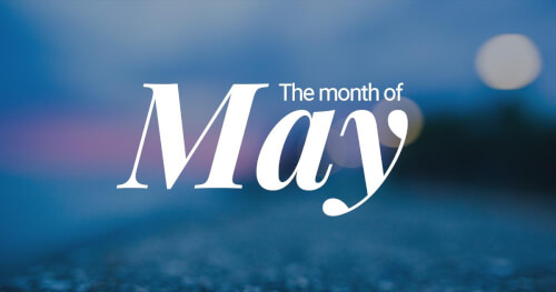 The-Month-of-May Blog Summary – May 2019: Pt. 4