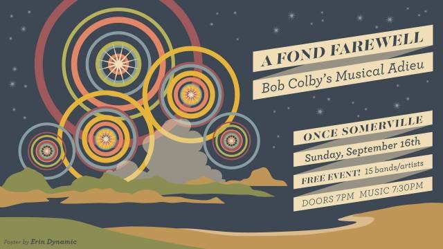 Fond-Farewell-Bob-Colbys-Musical-Adieu-Poster Watch / Listen - Bob Colby's Musical Adieu