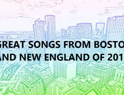 Great-Songs-From-Boston-and-New-England-of-2018 Show Calendar