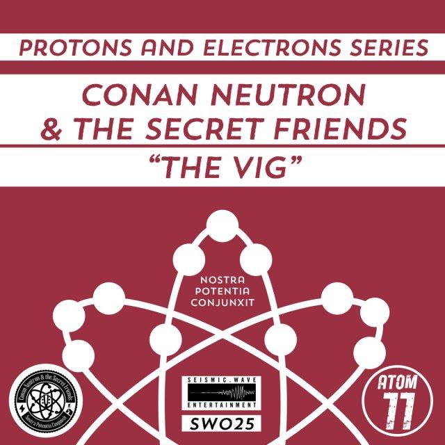 Conan Neutron The Secret Friends The Vig