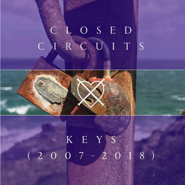 Closed Circuits - Keys - 2007-2018