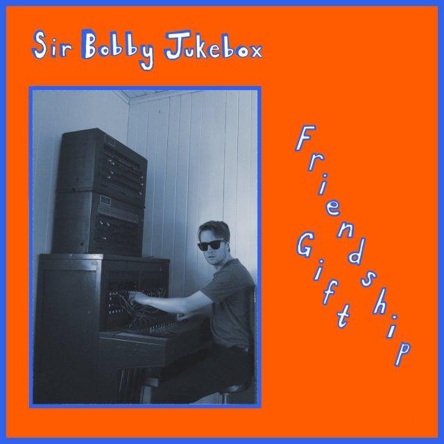 Sir Bobby Jukebox - Friendship Gift