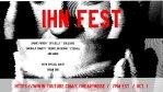 Watch: IHN Fest 10/1