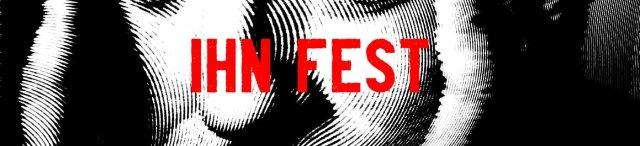IHN Fest Featured Image