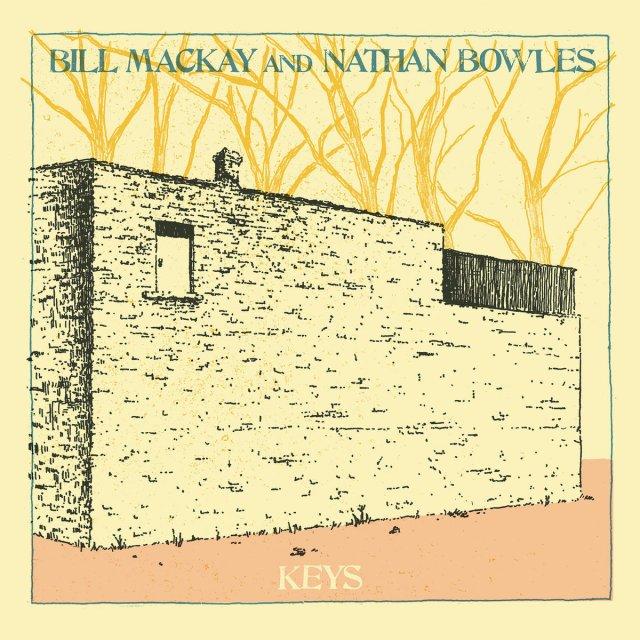Bill MacKay Nathan Bowles Keys