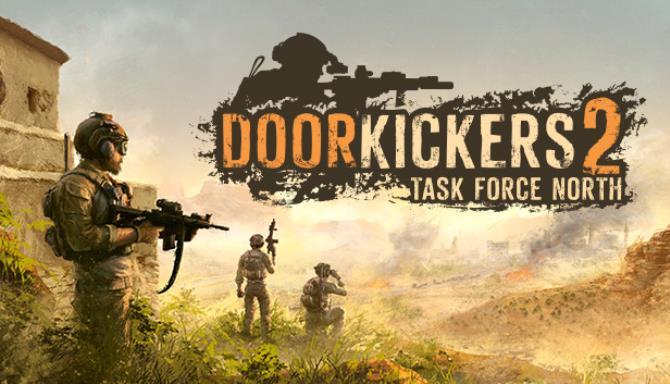 Door Kickers 2 Task Force North Free Download