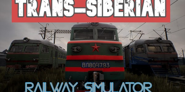 Trans-Siberian Railway Simulator Free Download full