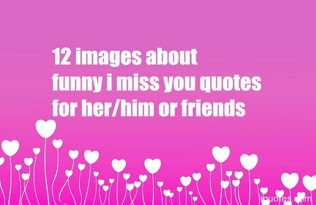 Funny Miss You Images