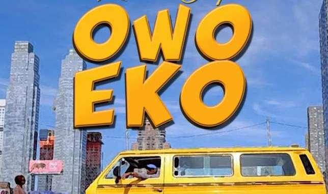 Klever Jay - 'Owo Eko'