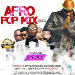 MIXTAPE – DJ THORMIX AFRO-POP VOL.2 | @dj_thormix