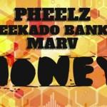 [Music] Pheelz Ft. Reekado Banks – Honey |@Pheelzonthebeat @ReekadoBanks