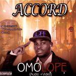 [Audio+Video] : Accord – Omolope