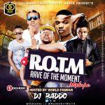 [MIXTAPE]: Dj Baddo – Rave Of The Moment Mix  @Djbaddo