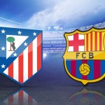 [#Football] : Atletico Madrid vs Barcelona Live Streaming