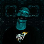 [Audio] :  Gee Clef – Hustle Don't Stop | @geeclefofficial