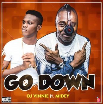 Dj Vinnie Ft. Midey - Go Down