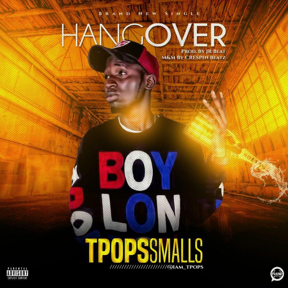 Download TPops Smallz - Hangover