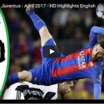 [#Football] : Barcelona 0-0 Juventus – April 2017 – HD Highlights English