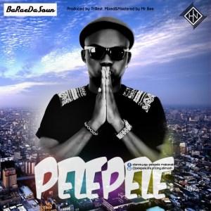 PelePele - Baraedasoun (Prod. Trillest)
