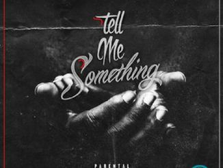 Rhymez X Jamoraskid - Tell Me Something