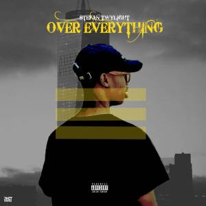 Stefan Twylight - Over Everything