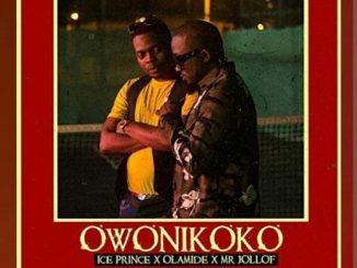 Ice Prince - Owonikoko Ft. Olamide & Mr. Jollof