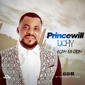 Princewill Lichi - Agam Eji Obim