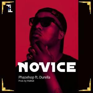 DownloadPhazehop ft Durella Novice