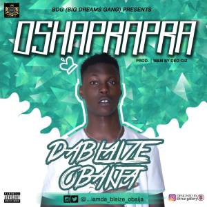 Da_Blaize - Oshaprapra