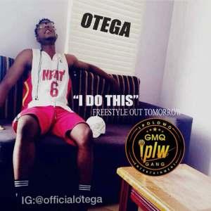 """Otega - """"I Do This"""" Freestyle"""