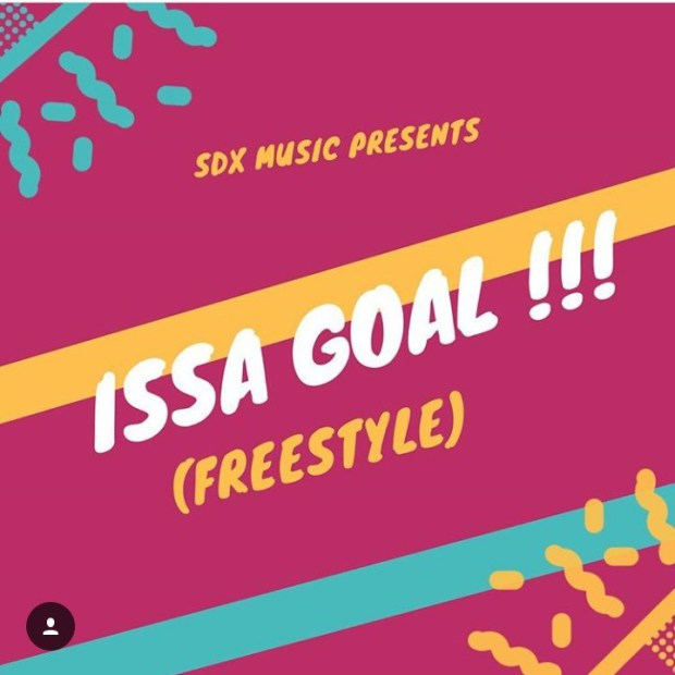 DJ Xclusive - Issa Goal (Freestyle)