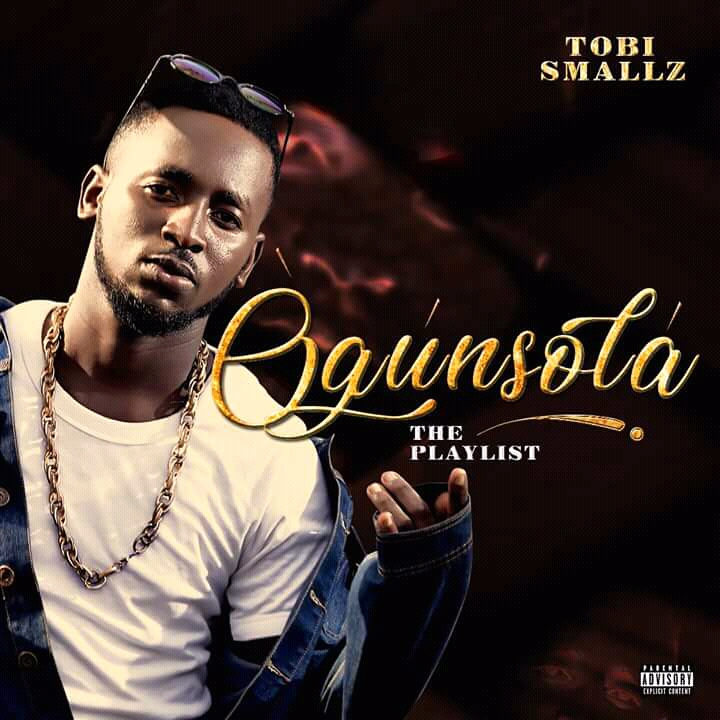 Tobi Smallz - Ogunsola (The Playlist)
