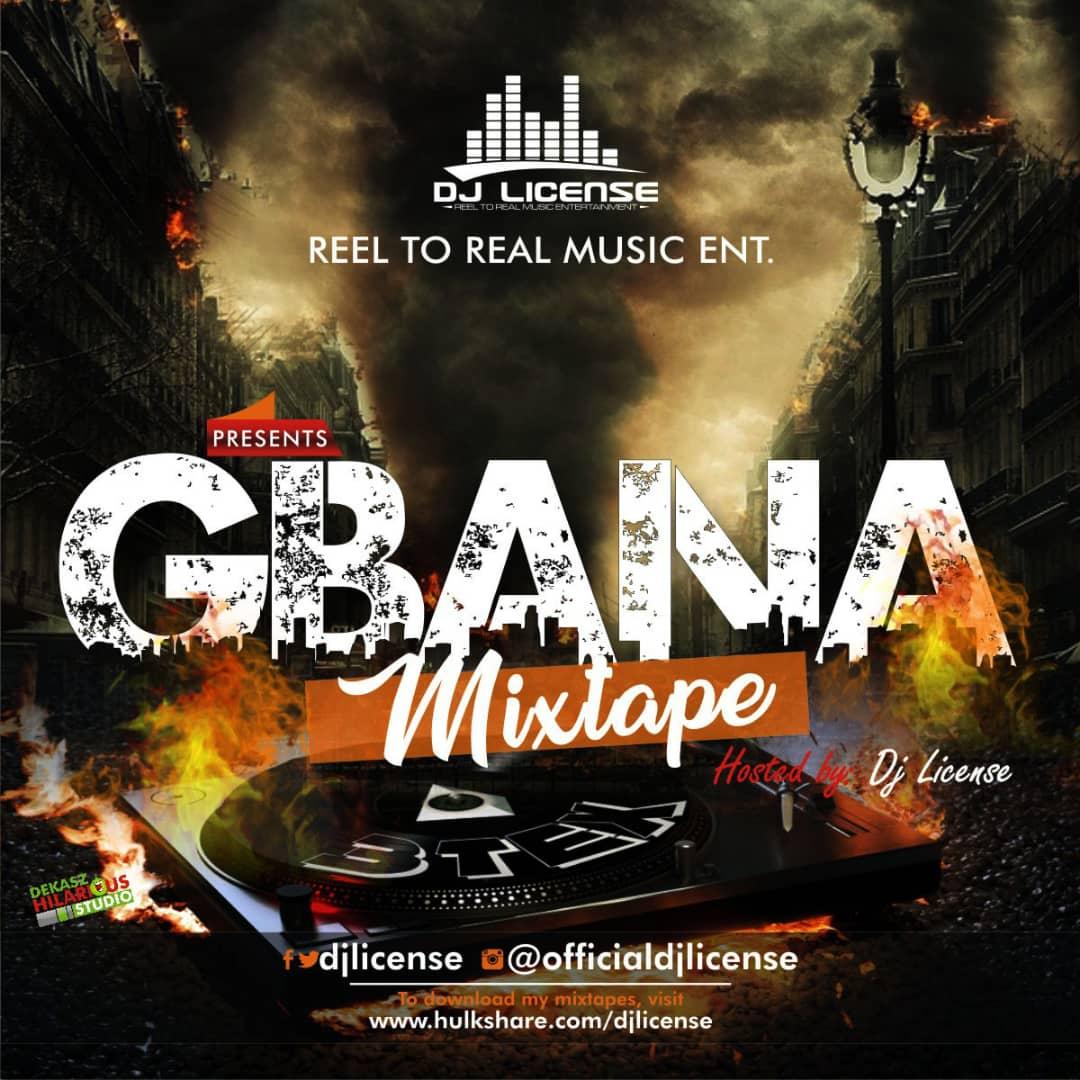Mixtape] Dj License - Motigbana Mix - IJEBULOADED