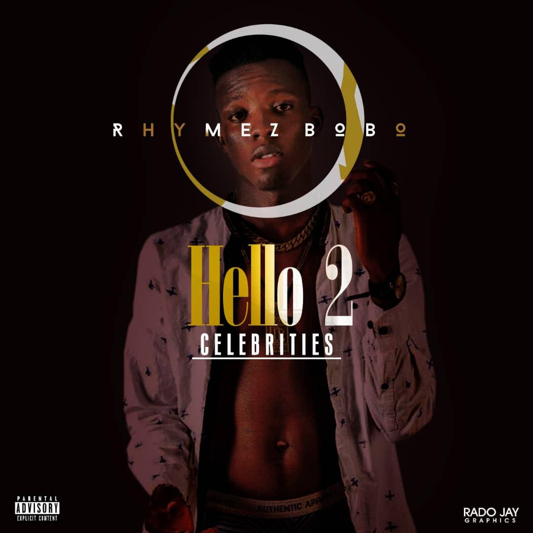 Rhymez Bobo – Hello 2 Celebrities