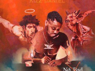 Kizz Daniel – No Bad Songz Full Album