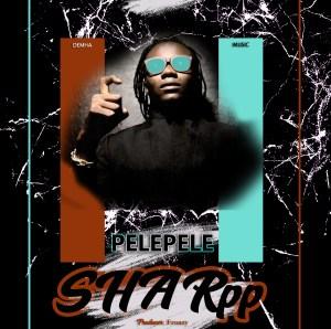 Pelepele - Sharpp
