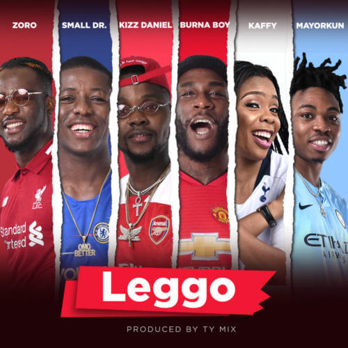 "[Audio] Burna Boy x Kizz Daniel x Mayorkun x Small Doctor – ""Leggo"""