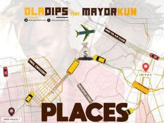oladips-ft-mayorkun-places