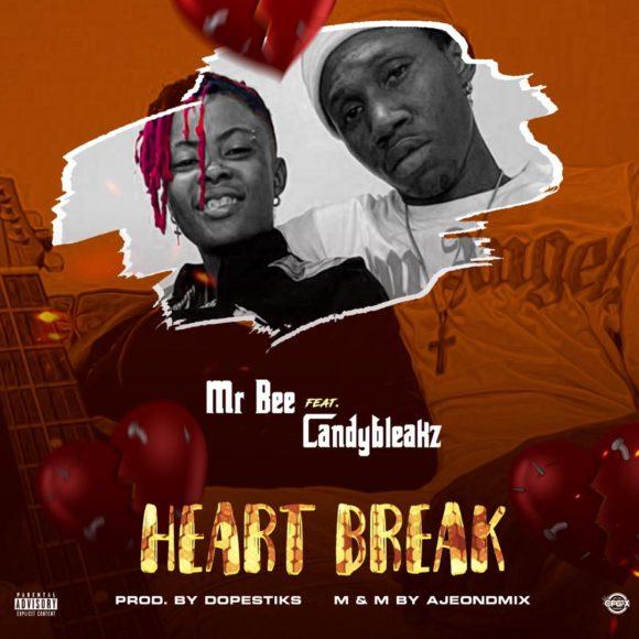 Mr Bee – Heart Break feat. Candy Bleakz