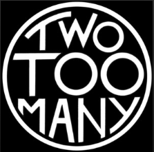 Two Too Many – Debut Album