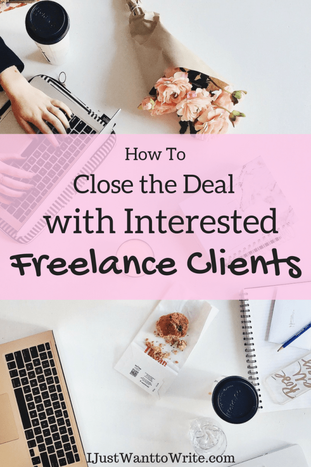 How To Close the Deal with Interested Freelance Clients