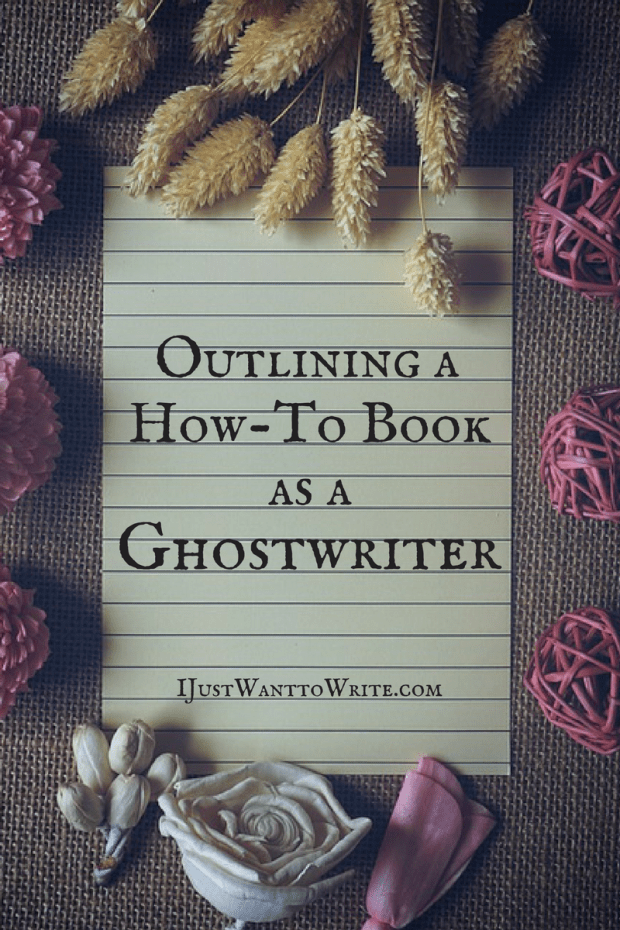 Outlining a How To Book as a Ghostwriter